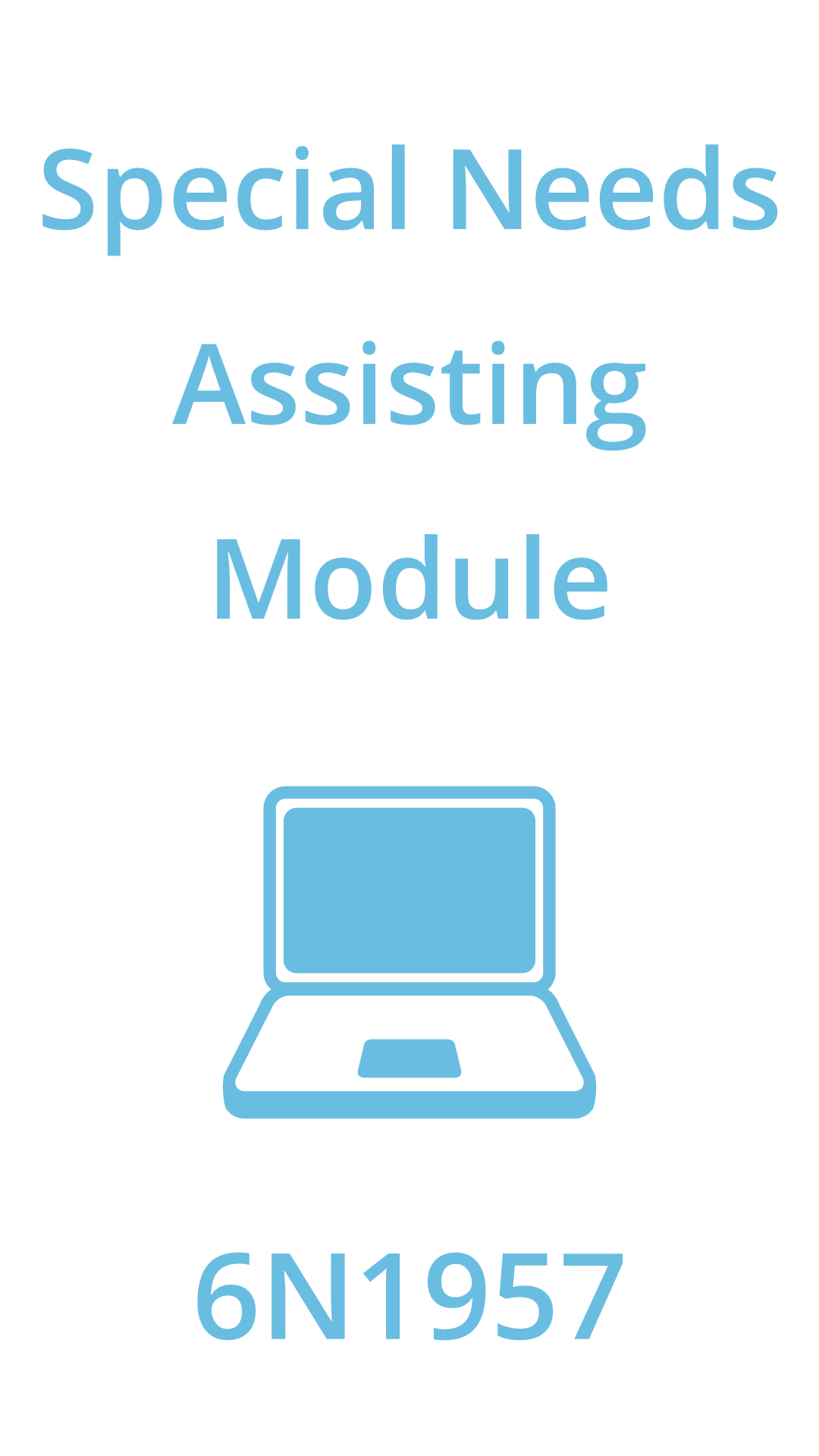 special needs assisting module